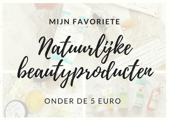 natuurlijke beautyproducten onder de 5 euro